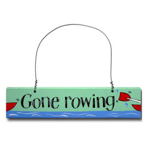 Gone Rowing Door Sign