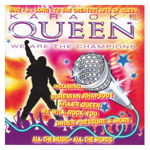 Karaoke Queen - We Are The Champions
