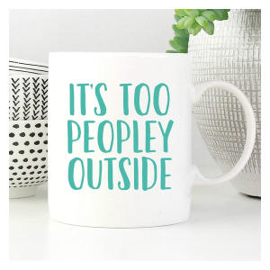 Too Peopley Outside Mug