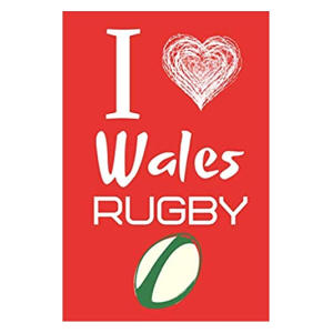 I Love Wales Rugby Notebook