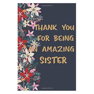 Amazing Sister Notebook