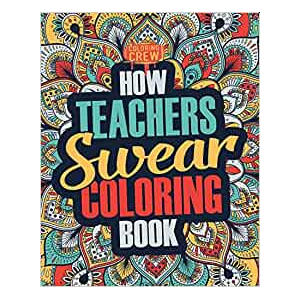 How Teachers Swear Coloring Book