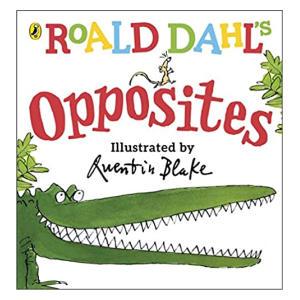Roald Dahl's Opposites: Lift-the-Flap