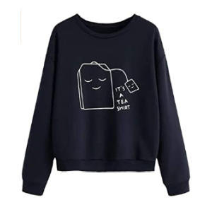 It's A Tea Shirt Funny Hoodie