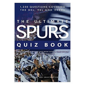 The Ultimate Spurs Quiz Book