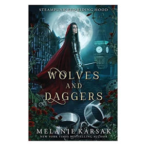 Wolves and Daggers: Volume 1