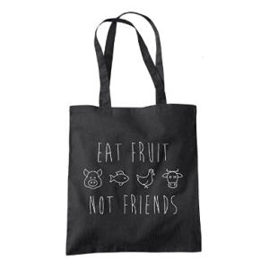 Eat Fruit Not Friends Bag