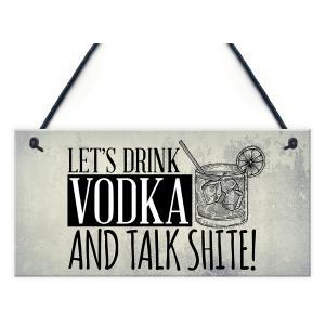 Funny Drink Vodka Sign