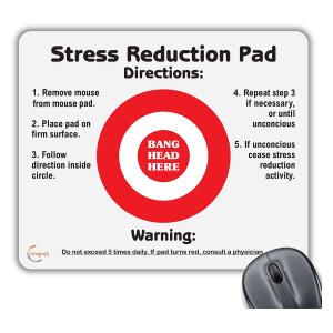 Funny Stress Reduction Mouse Mat