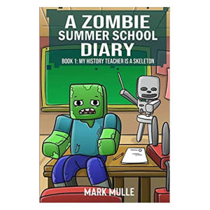 A Zombie Summer School Diary