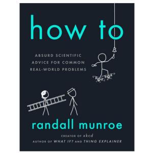 How To - Randall Monroe