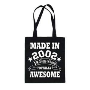 Shopping Tote Bag For Life Born In 2002