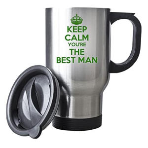 KEEP CALM You're the Best Man Silver Travel Mug