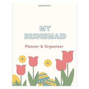 My BridesMaid Planner & Organizer