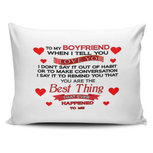 When I Tell You I Love You Novelty Pillow Case