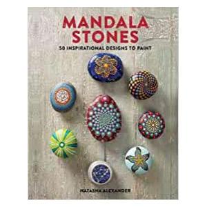 Mandala Stones: 50 Inspirational Designs