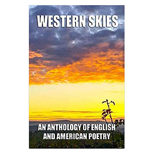 Western Skies: An Anthology of English and American Poetry