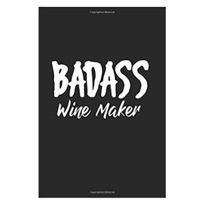 Badass Winemaker Notebook