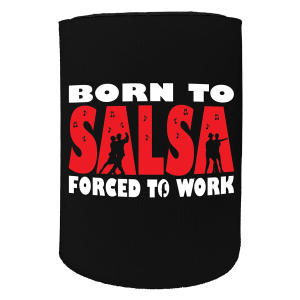 Born To Salsa Can Cooler
