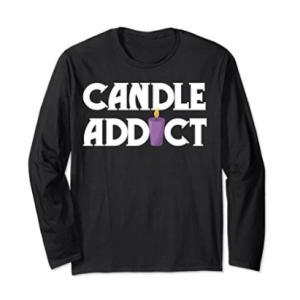 Candle Addict Long Sleeve T-Shirt