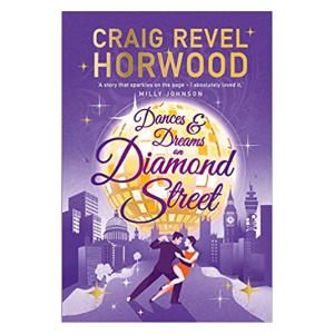 Dances and Dreams on Diamond Street - Craig Revel Horwood
