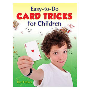 Easy to Do Card Tricks for Children