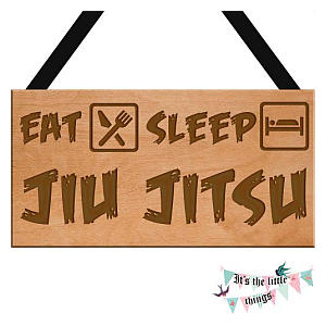Eat Sleep Jiu Jitsu Sign