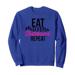 Eat Sleep Skateboard Repeat Sweatshirt