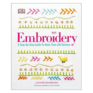 Embroidery - Step By Step Guide