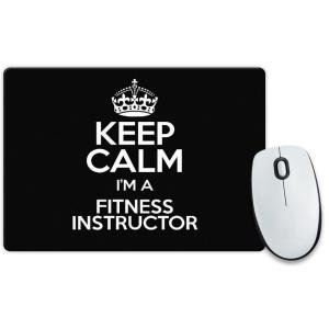 Keep Calm I'm a Fitness Instructor Mouse Mat