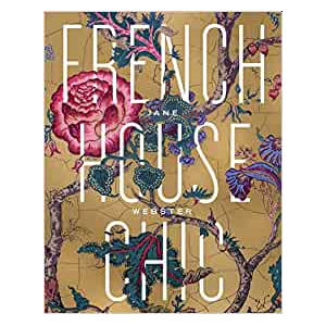 French House Chic Hardcover - Jane Webster