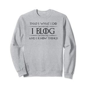 Funny Blogger Sweatshirt