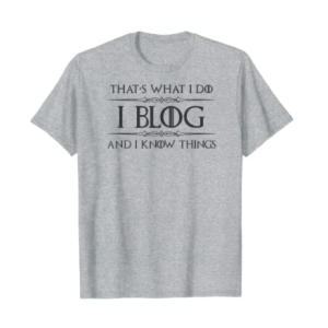 Funny Blogger T-Shirt