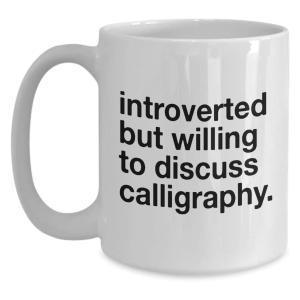 Funny Calligraphy Lovers Mug