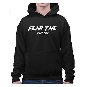 Funny Fear The Tutor Hoodie