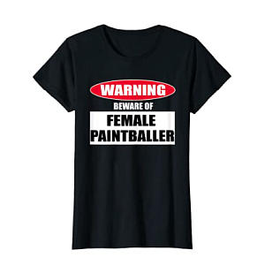 Funny Female Paintball T Shirt