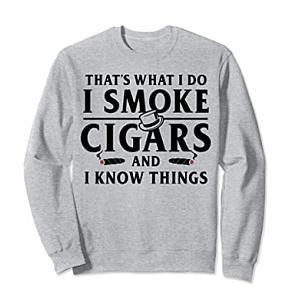 Funny I Smoke Cigars Sweatshirt