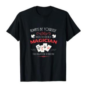 Funny Magician T Shirt