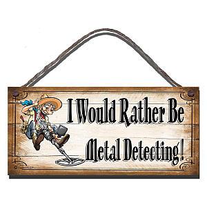 Funny Metal Detecting Sign
