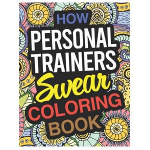 Personal Trainer Coloring Book