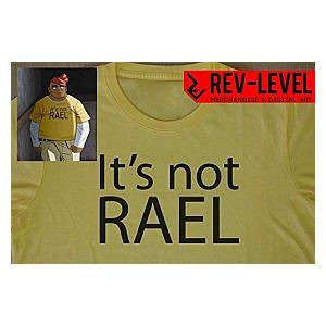 It's Not RAEL Cosplay T-Shirt