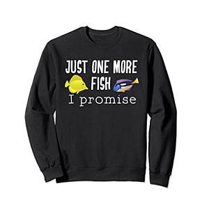 Just One More Fish Sweatshirt