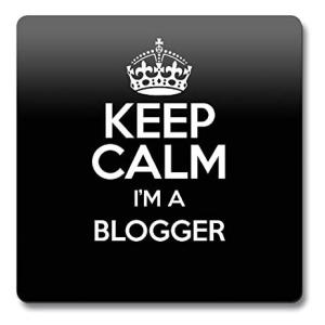 Keep Calm I'm a Blogger Coaster