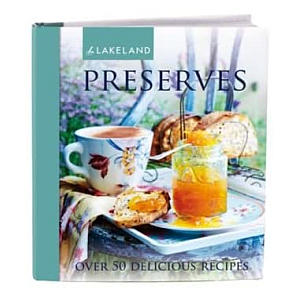 Lakeland Jam Making & Preserves Recipe Book