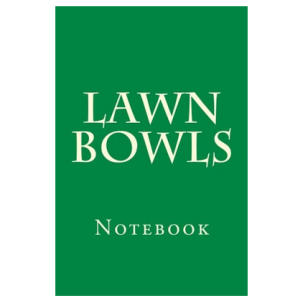 Lawn Bowls Notebook
