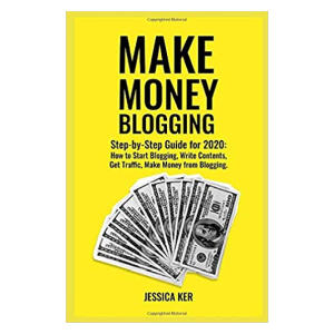 Make Money Blogging - Jessica Kerr