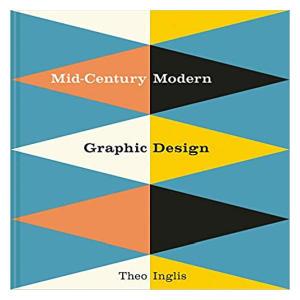 Mid-Century Modern Graphic Design - Theo Inglis