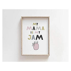 My Mama Is My Jam Nursery Art Print