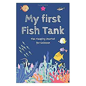 My First Fish Tank - Journal for Children