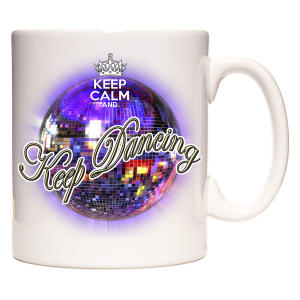 Novelty Keep Dancing Mug